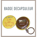 Badge décapsuleur