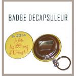 Badge décapsuleur